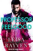 Professor Feelgood, Leisa Rayven