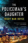 The Policeman's Daughter, Trudy Nan Boyce