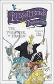 The Pied Piper of Hamelin Russell Brand's Trickster Tales, Russell Brand