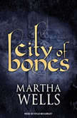 City of Bones, Martha Wells