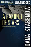 A Handful of Stars, Dana Stabenow