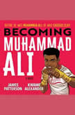 Becoming Muhammad Ali, James Patterson
