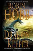 Dragon Keeper, Robin Hobb