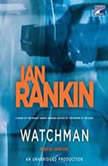 Watchman, Ian Rankin