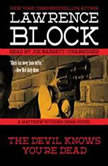 The Devil Knows Youre Dead A Matthew Scudder Crime Novel, Lawrence Block