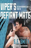 Vipers Defiant Mate Sarafin Warriors, Book 2, S.E. Smith