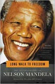 Long Walk to Freedom: The Autobiography of Nelson Mandela - Booktrack Edition, Nelson Mandela