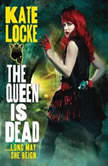 The Queen Is Dead, Kate Locke
