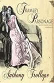 Framley Parsonage, Anthony Trollope