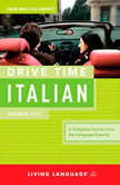 Drive Time Italian: Beginner Level, Living Language