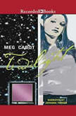Twilight, Meg Cabot