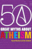50 Great Myths About Atheism, Russell Blackford