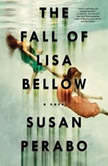 The Fall of Lisa Bellow, Susan Perabo