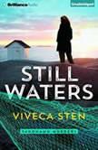 Still Waters, Viveca Sten