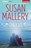 Only Us, Susan Mallery