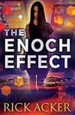 The Enoch Effect, Rick Acker