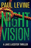 Night Vision, Paul Levine