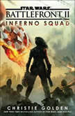 Battlefront II: Inferno Squad (Star Wars), Christie Golden