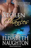 Stolen Chances, Elisabeth Naughton