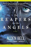 The Reapers Are the Angels, Alden Bell