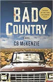 Bad Country, CB McKenzie