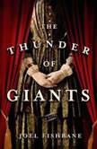 The Thunder of Giants, Joel Fishbane