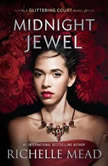 Midnight Jewel, Richelle Mead