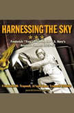 """Harnessing the Sky Frederick """"Trap"""" Trapnell, the U.S. Navy's Aviation Pioneer, 1923-1952, Dana Trapnell Tibbitts"""