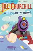 Whos Sorry Now?, Jill Churchill