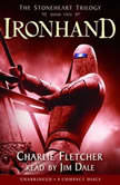 The Stoneheart Trilogy Book Two: Ironhand, Charlie Fletcher