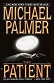 The Patient, Michael Palmer