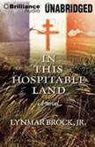 In This Hospitable Land, Lynmar Brock Jr.