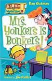 My Weird School #18 Mrs. Yonkers Is Bonkers!, Dan Gutman