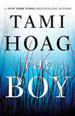 The Boy A Novel, Tami Hoag