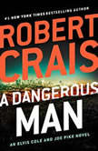 A Dangerous Man, Robert Crais