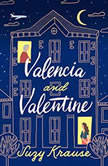 Valencia and Valentine, Suzy Krause