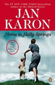 Home to Holly Springs The First of the Father Tim Novels, Jan Karon