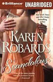 Scandalous, Karen Robards