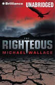 The Righteous, Michael Wallace