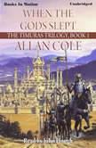When The Gods Slept, Allan Cole