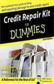 Credit Repair Kit for Dummies, Steve Bucci