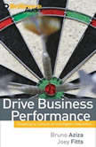 Drive Business Performance Enabling a Culture of Intelligent Execution, Bruno Aziza