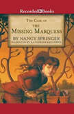 The Case of the Missing Marquess An Enola Holmes Mystery, Nancy Springer
