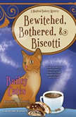 Bewitched, Bothered, and Biscotti, Bailey Cates