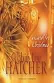 A Carol for Christmas, Robin Lee Hatcher