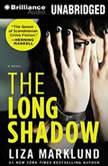 The Long Shadow, Liza Marklund