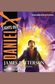 Daniel X: Lights Out, James Patterson