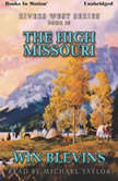 The High Missouri, Win Blevins