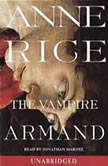 The Vampire Armand The Vampire Chronicles, Anne Rice