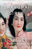 Shanghai Girls, Lisa See